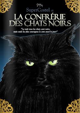 SuperCostel et la confrérie des chats noirs
