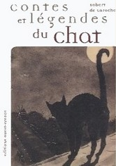 Le chat, contes et légendes - Robert de Laroche