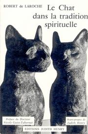 Le chat dans la tradition spirituelle - R. De Laroche