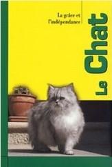 Le chat, la grace et l'indépendance - Robert de Laroche