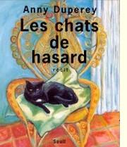 Les chats de hasard - Anny Duperey