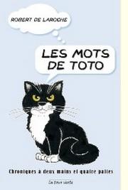 Les mots de Toto -Livre Robert de Laroche