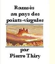 Ramsès au pays de spoints virgules
