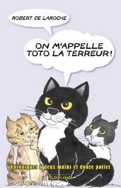 On m'appelle Toto la terreur - R. de Laroche