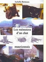 Mémoires d'un chat(noir) mauriennais - Isabelle Berteaux